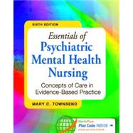 Essentials of Psychiatric Mental Health Nursing: Concepts of Care in Evidenced-Based Practice (Book with Access Code) by Townsend, Mary C., 9780803638761
