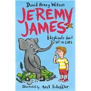 Elephants Don't Sit on Cars by Wilson, David Henry; Scheffler, Axel, 9781509818761