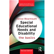 Special Educational Needs and Disability: The Basics by Wearmouth; Janice, 9781138938762