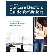 The Concise Bedford Guide for Writers by Kennedy, X. J.; Kennedy, Dorothy M.; Muth, Marcia F., 9781457648762