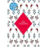 The Alice Collection by Carroll, Lewis, 9781509808762