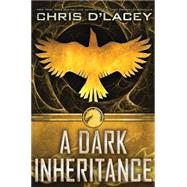 UFiles #1: A Dark Inheritance by d'Lacey, Chris, 9780545608763