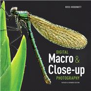 Digital Macro & Close-up Photography by Hoddinott, Ross, 9781907708763