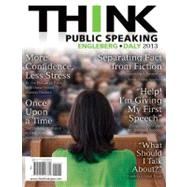 THINK Public Speaking by Engleberg, Isa N.; Daly, John R., 9780205028764
