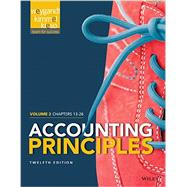 Accounting Principles, Volume 2: Chapters 13 - 26 by Weygandt, Jerry J.; Kieso, Donald E.; Kimmel, Paul D., 9781118978764