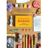 The Meaning of Maggie by Sovern, Megan Jean, 9781452128764