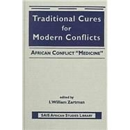 Traditional Cures for Modern Conflicts: African Conflict
