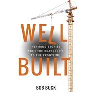 Well Built by Buck, Bob, 9781937498764