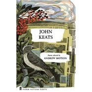 John Keats by Keats, John; Motion, Andrew, 9780571328765