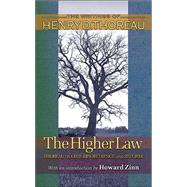 The Higher Law by Thoreau, Henry David, 9780691118765