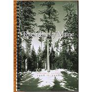 Forest Trees of Maine: 1908-2008 by Maine Forest Service, 9780692898765