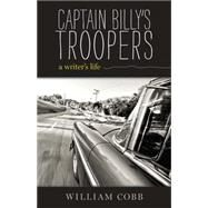 Captain Billy's Troopers by Cobb, William, 9780817318765