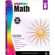 Spectrum Math, Grade 8 by Spectrum, 9781483808765