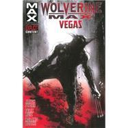 Wolverine Max Volume 3 by Starr, Jason; Ruiz, Felix; Boschi, Roland, 9780785188766