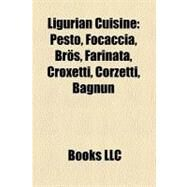Ligurian Cuisine by , 9781157638766