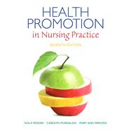Health Promotion in Nursing Practice by Pender, Nola J.; Murdaugh, Carolyn L.; Parsons, Mary Ann, 9780133108767
