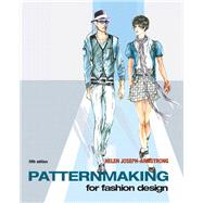 Patternmaking for Fashion Design by Armstrong, Helen Joseph, 9780135018767