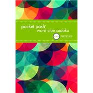 Pocket Posh Word Clue Sudoku 100+ Puzzles by The Puzzle Society, 9781449468767