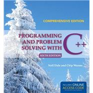 Programming and Problem Solving With C++ by Dale, Nell; Weems, Chip, 9781284028768