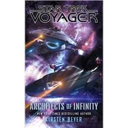 Architects of Infinity by Beyer, Kirsten, 9781501138768