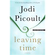Leaving Time by Picoult, Jodi, 9781594138768