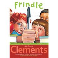 Frindle by Clements, Andrew; Selznick, Brian, 9780689818769