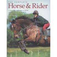 The Complete Horse and Rider by Muir, Sarah, 9781844768769