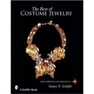 The Best  of Costume Jewelry by Schiffer, Nancy, 9780764328770