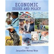 Economic Issues and Policy by Brux, Jacqueline Murray, 9781285448770