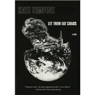 Let Them Eat Chaos by Tempest, Kate, 9781632868770