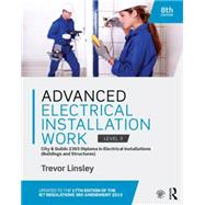 Advanced Electrical Installation Work 2365 Edition, 8th ed: City and Guilds Edition by Linsley; Trevor, 9781138848771