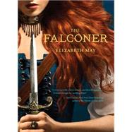 The Falconer by May, Elizabeth, 9781452128771