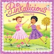 Pinkalicious - Tickled Pink by Kann, Victoria, 9780061928772