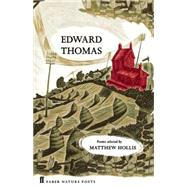 Edward Thomas by Thomas, Edward; Hollis, Matthew, 9780571328772