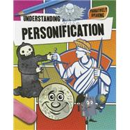 Understanding Personification by Johnson, Robin, 9780778718772