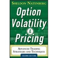 Option Volatility and Pricing: Advanced Trading Strategies and Techniques, 2nd Edition by Natenberg, Sheldon, 9780071818773