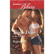 Triple Dare by Kyle, Regina, 9780373798773