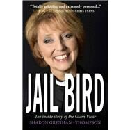 Jail Bird by Grenham-thompson, Sharon; Rivers, Ruth, 9780745968773