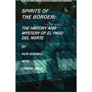 Spirits Of The Border by Hudnall, Ken, 9780962608773