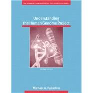 Understanding The Human Genome Project by Palladino, Michael A., 9780805348774