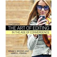 The Art of Editing in the Age of Convergence by Brooks; Brian S., 9781138678774
