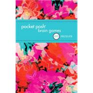 Pocket Posh Brain Games 7 100 Puzzles by The Puzzle Society, 9781449468774
