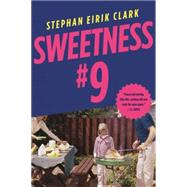 Sweetness #9 by Clark, Stephan Eirik, 9780316278775