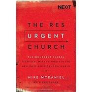 The Resurgent Church by McDaniel, Mike, 9780718078775