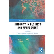 Integrity in Business and Management by Orlitzky; Marc, 9781138808775