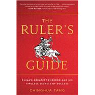 The Ruler's Guide by Tang, Chinghua, 9781501138775