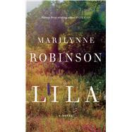 Lila by Robinson, Marilynne, 9781594138775