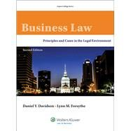 Business Law Principles and Cases in the Legal Environment by Davidson, Daniel V.; Forsythe, Lynn M.; Knowles, Brenda E., 9781454838777