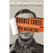 Double Cross by MACINTYRE, BEN, 9780307888778