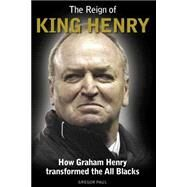 The Reign of King Henry by Paul, Gregor, 9780908988778